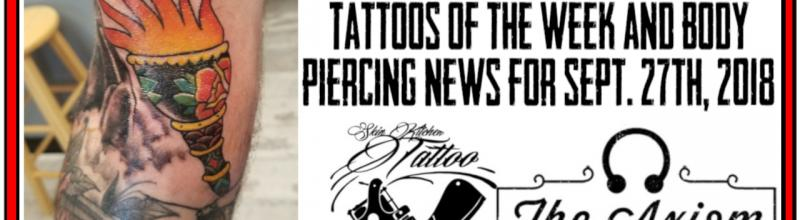 Tattoos of the Week, Body Piercing News and Studio Updates for Sept, 27, 2018