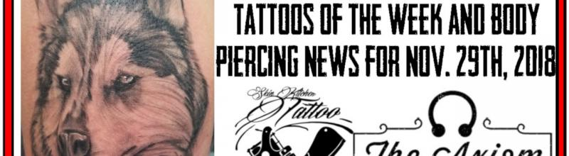 Tattoos of the Week from Jack and Westley and the Latest Body Piercing News, Studio Update for Nov 29, 2018