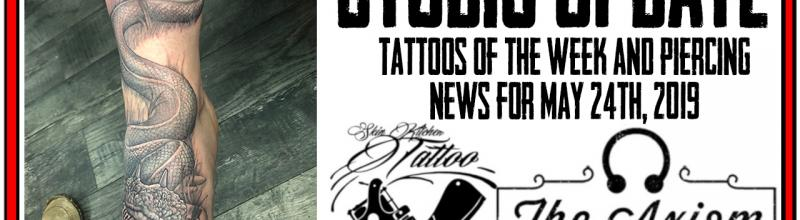 Tattoos of the Week from Jack Lowe and Westley Dickerson and the Latest in Piercing and Content News by DaVo. Studio Update for May 24th, 2019