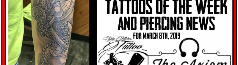 Tattoos of the week and Piercing News - Studio Update for March 8th, 2019