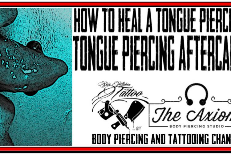 How-To Heal a Tongue Piercing - Tongue Piercing Aftercare