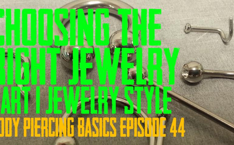 How to choose the right jewelry for your piercing - Jewelry Style - Part 1 - Body Piercing Basics EP 44 - https://youtu.be/pouMuQwItys