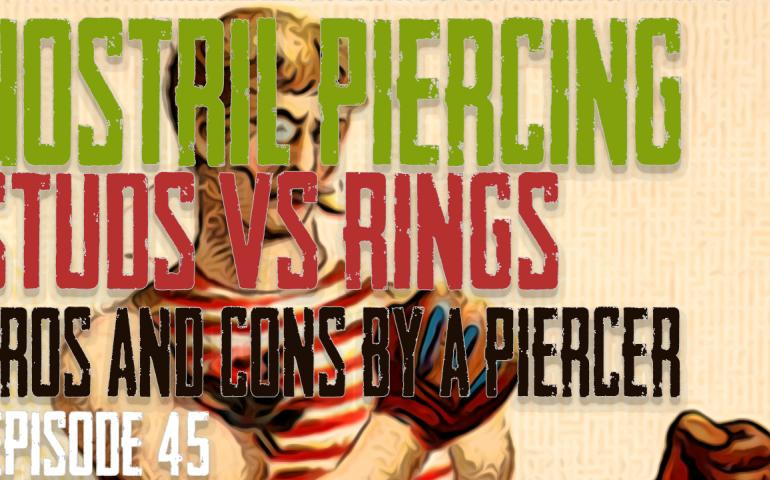 Nostril Piercing, Rings VS Studs - Pros & Cons by a Piercer EP 45 - https://youtu.be/sR7KfBma7hI
