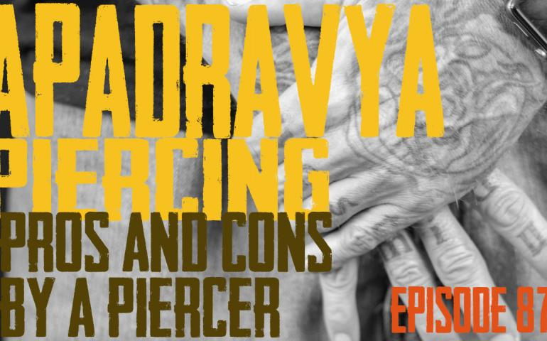 Apadravya Piercing Pros & Cons by a Piercer EP87 - https://youtu.be/mmVCKwBRFh4