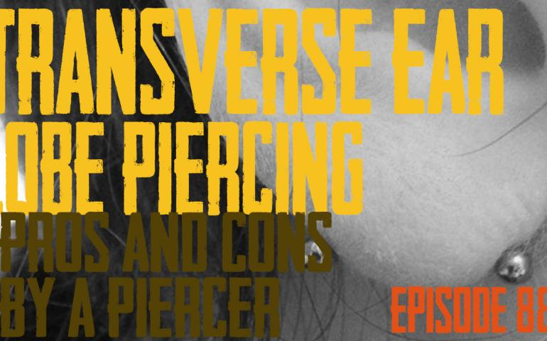 Transverse Ear Lobe Piercing Pros & Cons by a Piercer EP88 - https://youtu.be/onE309oZ-ZE