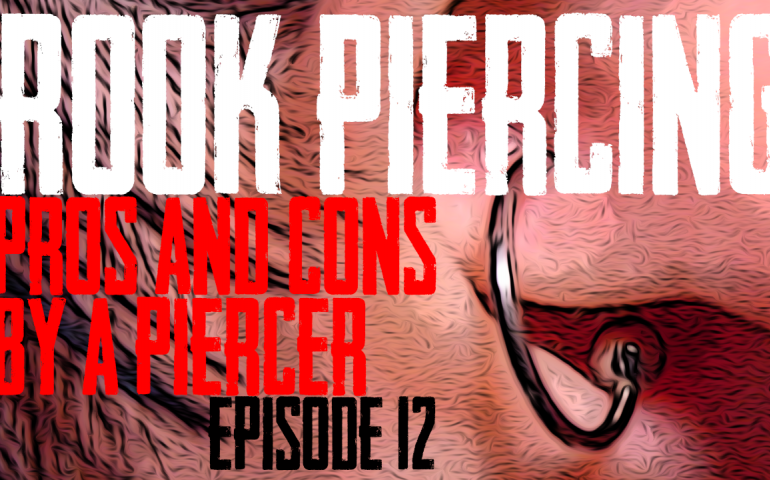 Rook Piercing Pros and Cons by a Piercer, Ep 12. DaVo covers 5 advantages and 5 disadvantages of Rook Piercings