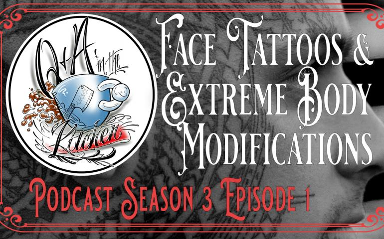 Face Tattoos & Extreme Body Modifications  - Q&A In the Kitchen Podcast S03 EP01 - https://youtu.be/i6OKTVPSh9U
