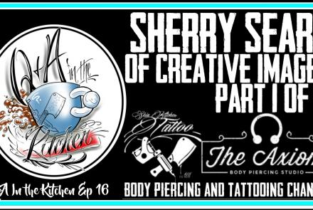 Sherry Sears of Creative Images joins us for the first of three episodes of Q&A in the Kitchen. The discussion in this episode is how Tattooing and Body Art has changed over the past 4 decades. Q&A in the Kitchen EP 16