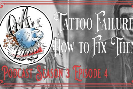 Tattoo Failures and How to Fix Them - Q&A in the Kitchen Podcast S03 EP04 - https://youtu.be/nBv-oeA7PIM