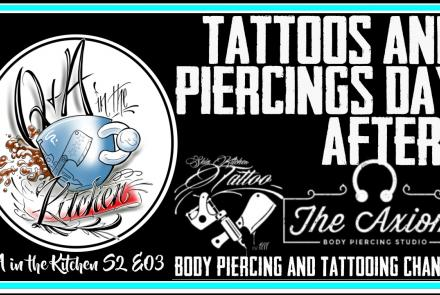 New Q&A in the Kitchen - Tattoos and Piercings, What to Expect in the Days After, Premiere at 5 pm CST Sunday, November 3rd, 2019 - https://youtu.be/Gx4M9elZ9tk