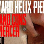 Forward Helix Piercing Pros and Cons by a Piercer