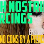 High Nostril Piercings Pros & Cons by a Piercer EP 59 - https://youtu.be/dlJbY-qZ2OQ