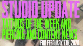Tattoos of the Week, Piercing & Content News for Feb. 7th, 2020 Studio Update #84 - https://youtu.be/NSyg67BcM-A