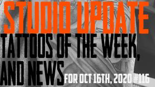 Tattoos of the Week, Piercing & Content News - Studio Update for Oct. 16th, 2020 #116 - https://youtu.be/p7VhKVZNe-s