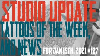 Studio Update 127 with Tattoos of the Week from Jack, Westley, Jimmy, & Brent and Piercing & Content News from DaVo - https://youtu.be/lXVFMfOGtDM