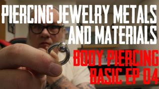 Ep 04 of Body Piercing Basics covering the common materials used in body piercing jewelry.