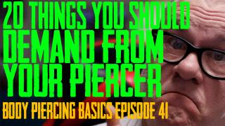 20 Things You Should Demand from Your Piercer - Body Piercing Basics EP 41 - https://youtu.be/DAJNawmUSWU