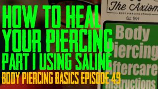 How to Use Saline Spray to Heal Your Piercings - Body Piercing Basics EP 49 - https://youtu.be/dZupXx0LiEw
