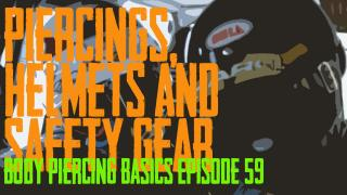 Wearing and Healing Piercings while wearing Helmets and Safety Gear - Body Piercing Basics EP59 - https://youtu.be/ONhDw3PhZ5U