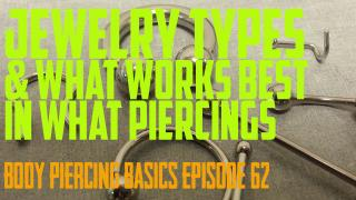 Jewelry Types & What Works Best with What Piercing - Body Piercing Basics EP 62 - https://youtu.be/yH9g4ZPUjbA