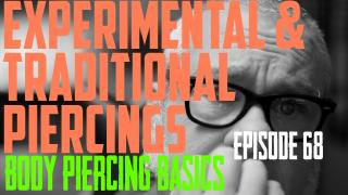 Experimental & Traditional Piercings - Body Piercing Basics EP68 - https://youtu.be/35xrawjwr1U