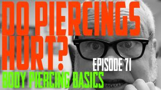 Do Piercings Hurt? Body Piercing Basics EP71 - https://youtu.be/myKrYT5E4-A