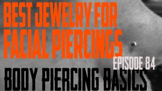 Best Jewelry for Facial Piercings - Body Piercing Basics EP84 - https://youtu.be/79bh4p3ZBXM