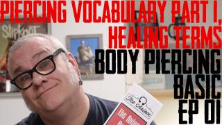 Starting off the year with a brand new series Body Piercing Basics. In the first episodes, DaVo covers Aftercare and Healing Terms.