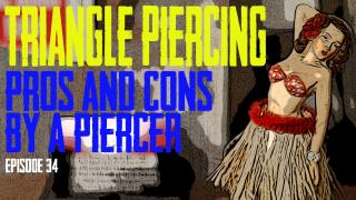 Triangle Piercing Pros & Cons by a Piercer EP 36 - https://youtu.be/1JMs7h5inHI