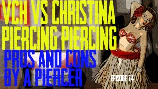 VHC Piercing VS Christina Piercing Pros & Cons by a Piercer EP 74 - https://youtu.be/wtEHtxkjtgg