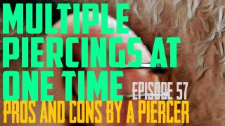The Pros & Cons of Getting Multiple Piercings at Once - https://youtu.be/0KuQWGm8qcQ