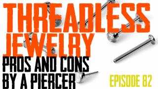 Threadless Body Piercing Jewelry Pros & Cons by a Piercer EP82 - https://youtu.be/P4YlhNfBK_4