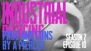 Industrial Piercing Pros & Cons by a Piercer S02 EP10 - https://youtu.be/EEPOtt8BW-w