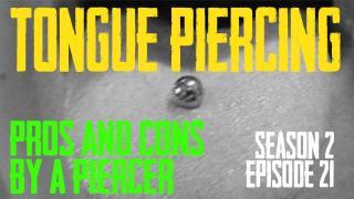 2021 Tongue Piercing Pros & Cons by a Piercer S02 EP21 - https://youtu.be/mWBmTULwkog